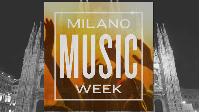 milan music week 2018